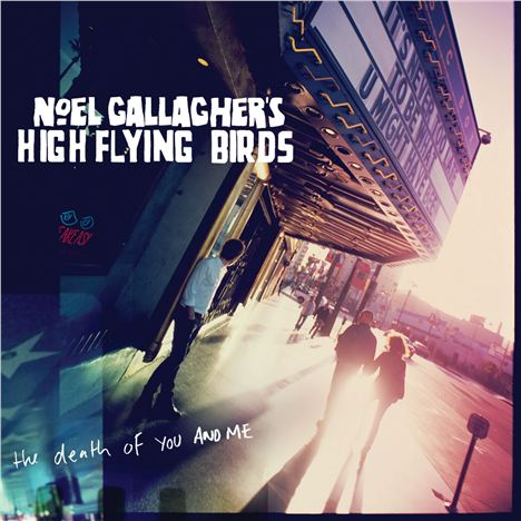 Noel Gallaghers - High Flying Birds